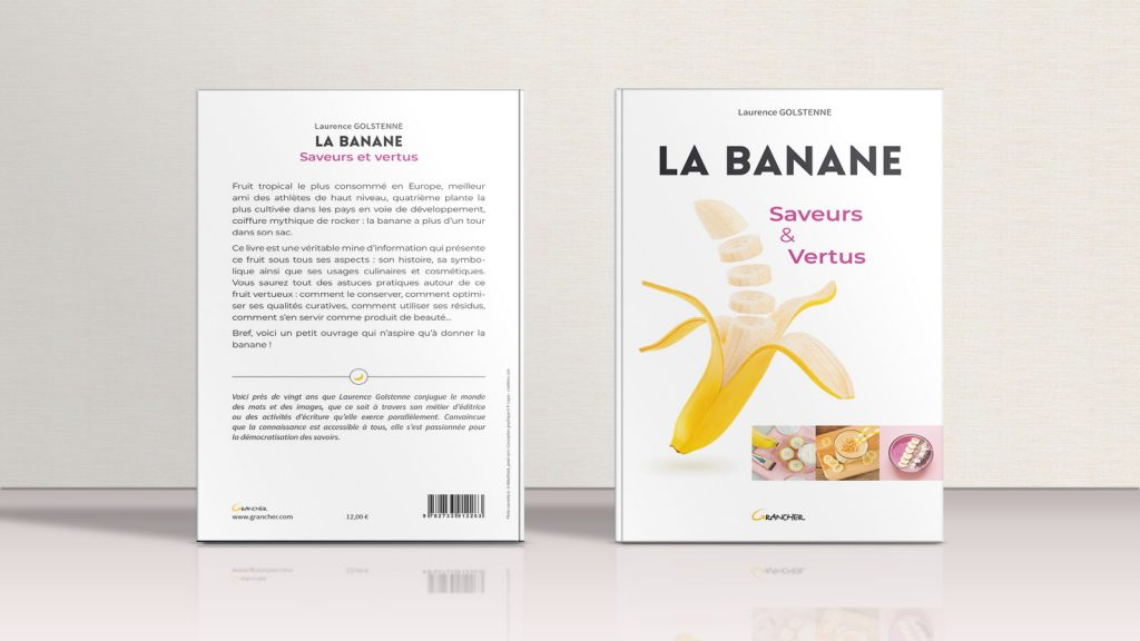 La banane, saveurs et vertus Créaféine